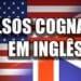 Falsos Cognatos em Inglês