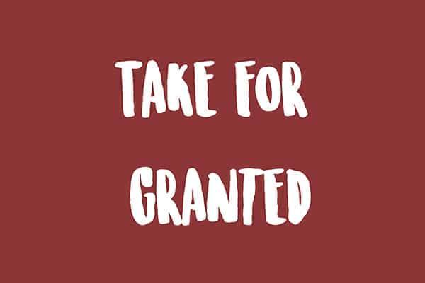Take for granted em inglês