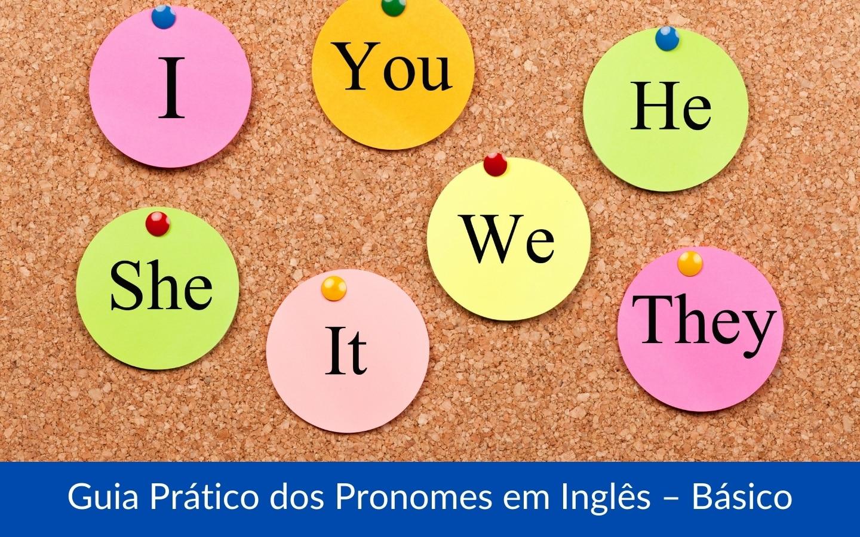 Guia Prático dos Pronomes em Inglês – Básico